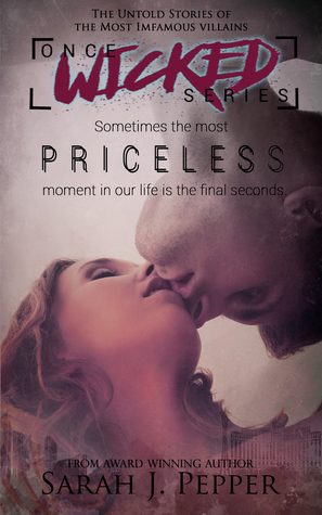 Priceless (Once Wicked Series, #1)