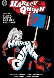 Harley Quinn, Vol. 6: Black, White and Red All Over Pdf Book