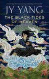 The Black Tides of Heaven (Tensorate #1)
