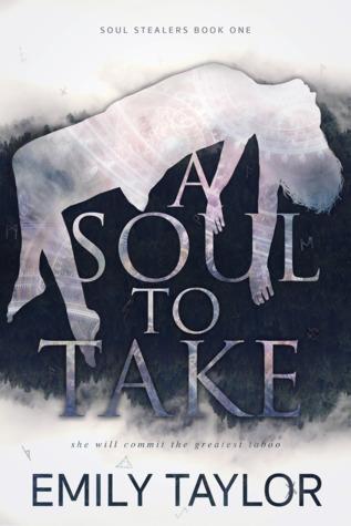 A Soul to Take (Soul Stealers Trilogy, #1)
