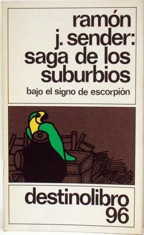 Saga de los suburbios: (Bajo el digno de Escorpión)