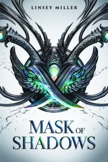 Image result for mask of shadows linsey miller