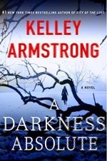 Book Review: Kelley Armstrong's A Darkness Absolute