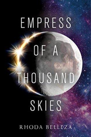 Empress of a Thousand Skies (Empress of a Thousand Skies, #1) Book Pdf ePub
