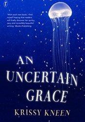 An Uncertain Grace Pdf Book