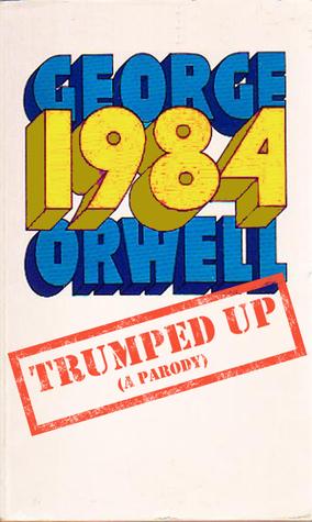 1984: Trumped Up