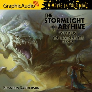 Words of Radiance (5 of 5) (The Stromlight Archive #2, Part 5 of 5)