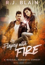 Playing with Fire (Magical Romantic Comedies, #1) Pdf Book