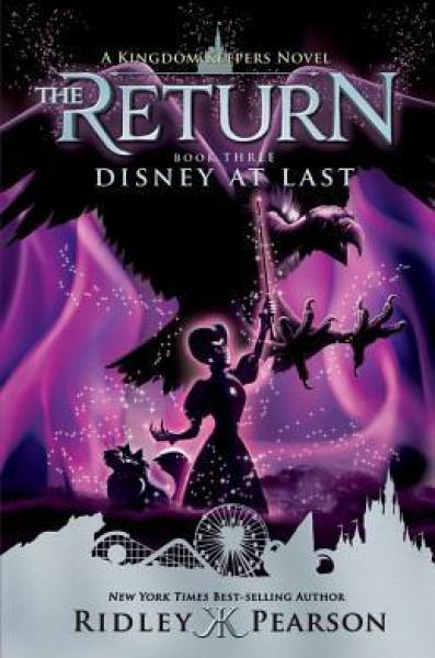 Disney at Last (Kingdom Keepers: The Return #3)-Ridley Pearson