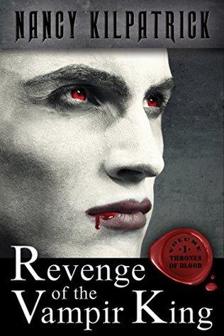 Revenge of the Vampir King (Thrones of Blood, Volume 1)