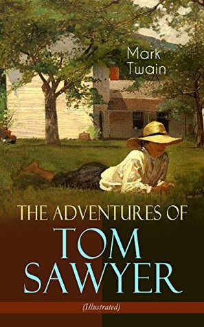 The Adventures of Tom Sawyer (Illustrated): American Classics Series