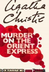 Murder on the Orient Express (Hercule Poirot, #10) Pdf Book