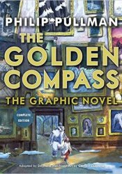 The Golden Compass Graphic Novel, Complete Edition Pdf Book