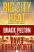 Big City Heat: A Brack Pelton Mystery