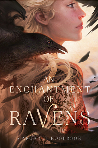 An Enchantment of Ravens – Margaret Rogerson