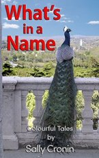 What's in a Name? by Sally Cronin