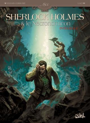 Sherlock Holmes Et Le Necronomicon - Integrale T1+t2