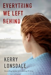 Everything We Left Behind (Everything #2) Book Pdf