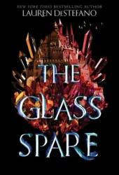 The Glass Spare (The Glass Spare, #1) Pdf Book