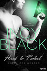 Hard to Protect (Black Ops Heros #3)