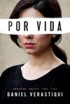 Por Vida by Daniel Verastiqui
