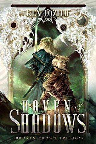 Haven of Shadows (Broken Crown #1)