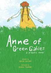Anne of Green Gables: A Graphic Novel Pdf Book