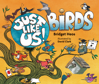 Just Like Us! Birds