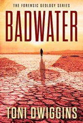 Badwater (Forensic Geology #2)