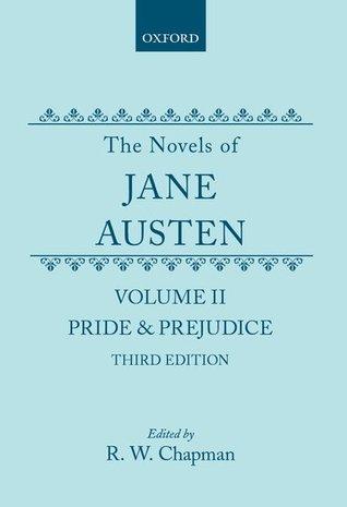 Pride and Prejudice (The Novels of Jane Austen, Volume II)
