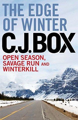 The Edge of Winter (Joe Pickett, #1-3)