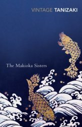 The Makioka Sisters by Tanizaki