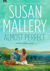 Almost Perfect (Fool's Gold, #2) Pdf Book