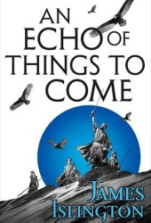 An Echo of Things to Come (The Licanius Trilogy, #2) Book Pdf