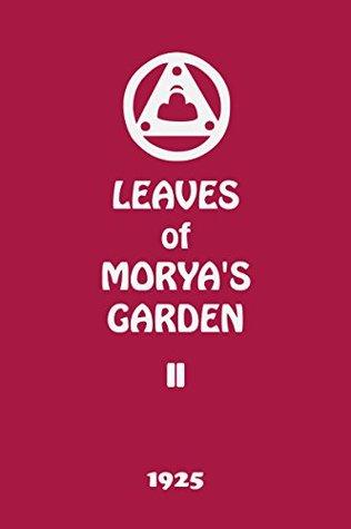 Leaves of Morya's Garden II