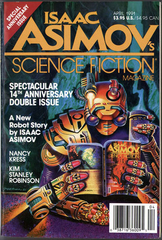 Isaac Asimov's Science Fiction Magazine, April 1991 (Asimov's Science Fiction, #169-170)