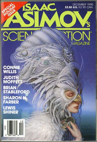 Isaac Asimov's Science Fiction Magazine, December 1990 (Asimov's Science Fiction, #164)