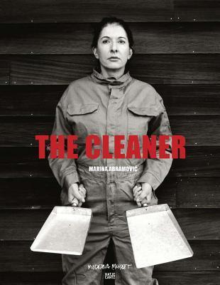 Marina Abramovic: The Cleaner