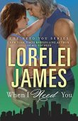 When I Need You (Need You #4)