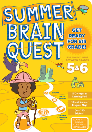 Summer Brain Quest: Between Grades 5  6