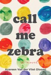Call Me Zebra Pdf Book