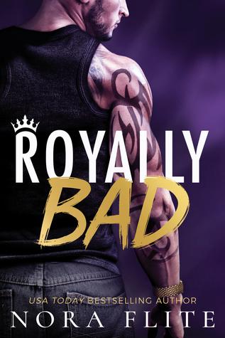 Royally Bad (Bad Boy Royals #1)