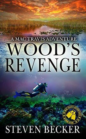 Wood's Revenge (Mac Travis Adventures #6)