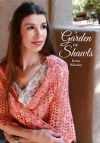 A Garden of Shawls by Karen Whooley