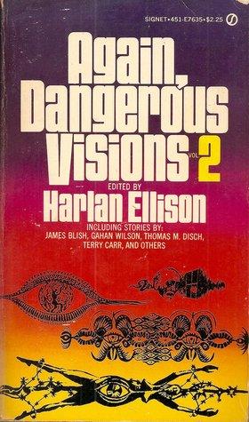 Again, Dangerous Visions 2