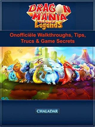 Dragon Mania Legends Onofficiële Walkthroughs , Tips, Trucs & Game Secrets