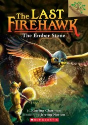 The Ember Stone (The Last Firehawk, #1) Pdf Book