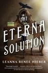 The Eterna Solution (Eterna Files, #3)