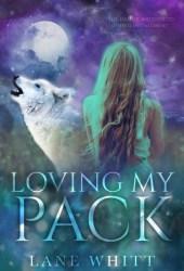 Loving My Pack (My Pack #3)