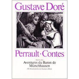 Contes suivis des Aventures du Baron de Munchhausen - illustrés par Gustave Doré